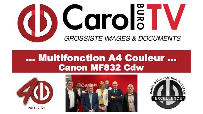 Canon MF832Cdw : Un BEST en devenir chez CAROL BURO
