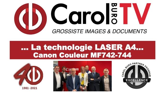 Canon LASER A4 COULEUR MF742/ MF744 : Un BEST chez CAROL BURO